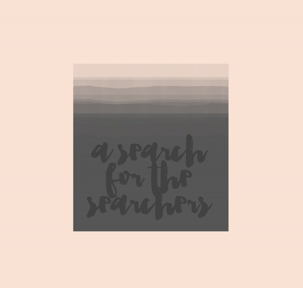 A search for the searchers