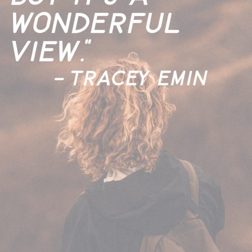 Tracey Emin Quote